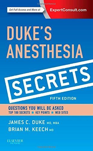 Duke's Anesthesia Secrets, 5e 5th Edition by Duke MD MBA, James (2015) Paperback