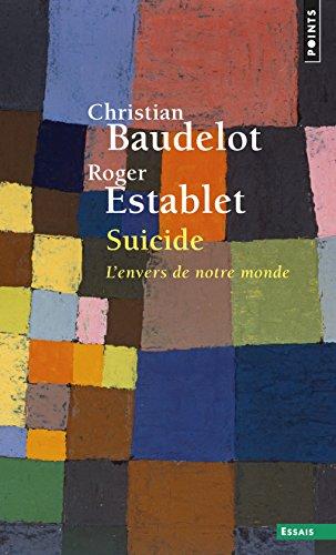 Suicide - L'envers de notre monde
