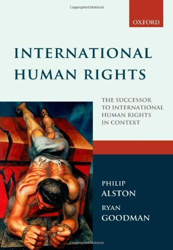 International Human Rights by Philip Alston Ryan Goodman(2012-09-20) (Philip Alston)