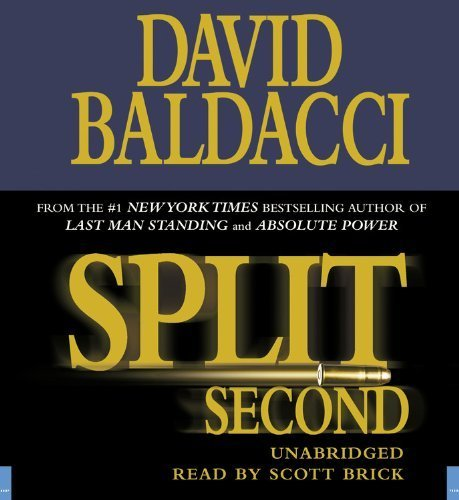 Split Second (Replay Edition) Abridged by Baldacci, David (2007) Audio CD