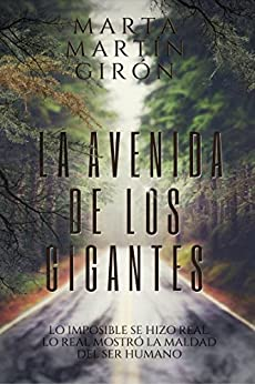 LA AVENIDA DE LOS GIGANTES: (La novela negra que cuestionará tu moralidad) (Spanish Edition) by [Martín Girón, Marta]