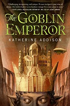 The Goblin Emperor by [Addison, Katherine]