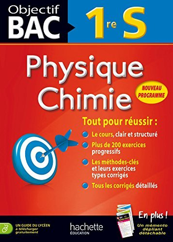 Objectif Bac physique chimie 1ère S by Michel Barde (2014-07-16)