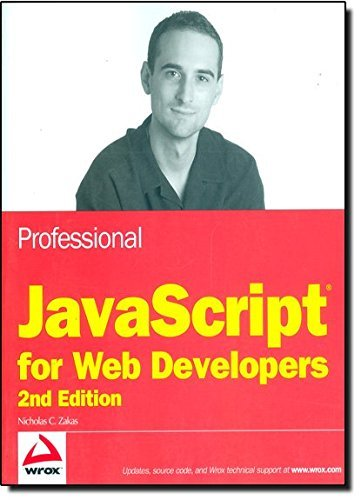Professional JavaScript for Web Developers (Wrox Programmer to Programmer) by Nicholas C. Zakas (2009-01-13)
