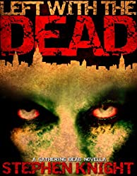 Left With The Dead (A