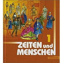 Zeiten und Menschen. Geschichtswerk - Ausgabe Rheinland-Pfalz: Zeiten und Menschen Ausgabe Rheinland-Pfalz: Band 1 (Klassen 7/8)