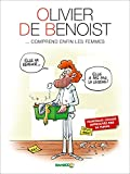 Olivier de Benoist - tome 2 - Comprend enfin les femmes