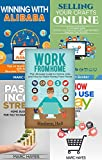 Work From Home (5-in-1 Bundle): Work From Home + Passive Income + Alibaba + eBay + Etsy (Online Jobs, ECommerce, How To Make Money Online, Make Money From Home)