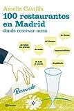 100 restaurantes en Madrid donde reservar mesa (Prácticos)