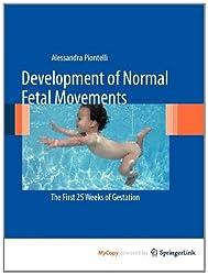 Development of Normal Fetal Movements