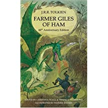 Farmer Giles of Ham: Aegidii ... Erortus, or in the Vulgar Tongue, the Rise ... of the Little Kingdom (Anniversary Edition)