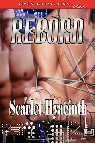 Reborn [Sequel to Truth and Deception] (Siren Publishing Classic Manlove) Cover Image