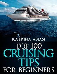 Top 100 Cruising Tips for Beginners