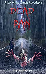 DEAD RAIN: A Tale of the Zombie Apocalypse