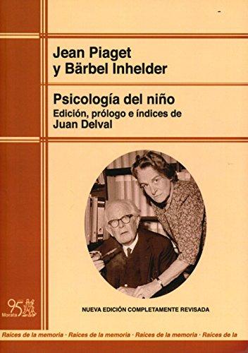 Psicología Del Niño (Raíces de la Memoria) por Juan Delval
