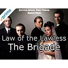 Law of the Lawless (The Brigade) [OV]