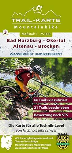 MTB Trail-Karte Harz: Bad Harzburg - Okertal - Altenau - Brocken: Nr. 3   Wasser- und reißfeste Mountainbike-Karte