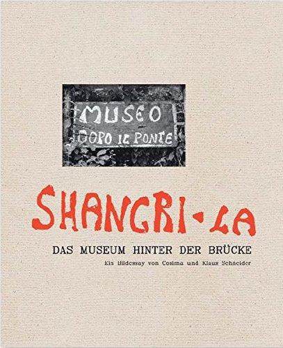 Shangri-La: Das Museum hinter der Brücke / Museo dopo il ponte