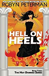 Hell on Heels: Book Three The Hot Damned Series (Volume 3) by Robyn Peterman (2014-09-29)