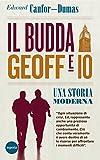 Il Budda Geoff e io: Una storia moderna
