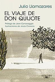 El viaje de don Quijote par Julio Llamazares