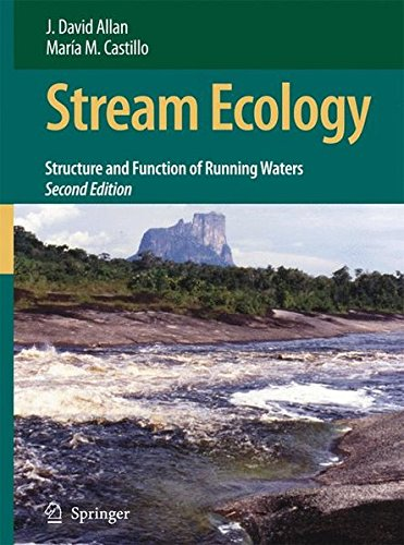 Stream Ecology: Structure and function of running waters por J. David Allan