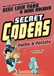 Paths & Portals (Secret Coders) by Gene Luen Yang (2016-08-30)