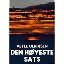 Den høyeste sats (Norwegian Edition)