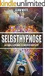 Selbsthypnose: Das dunkle Geheimnis z...