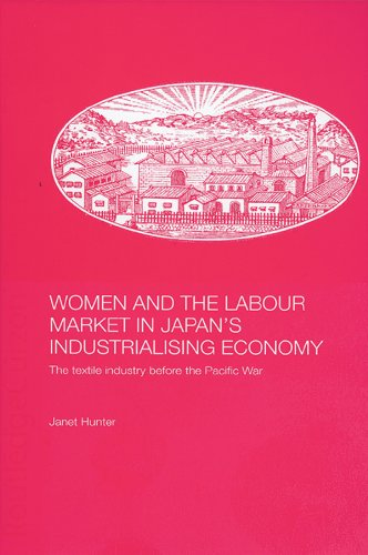 women-and-the-labour-market-in-japans-industrialising-economy-the-textile-industry-before-the-pacifi