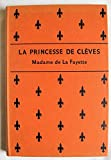 La Princesse de Cleves (Harrap's French Classics) - George G. Harrap & Co
