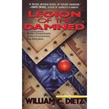 [Legion of the Damned] (By: William C. Dietz) [published: December, 1993]