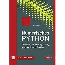 Numerisches Python: Arbeiten mit NumPy, SciPy, Matplotlib und Pandas