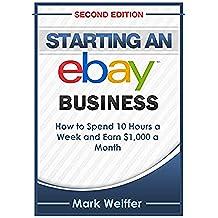 eBay: eBay Selling, eBay Business, eBay for Beginners, eBay Buying and Selling (eBay Selling, eBay Business, Online Business, How to Make Money With eBay, Internet Marketing) (English Edition)