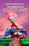 Die Kannibalen von Candyland: Bizarro Fiction Cover Image