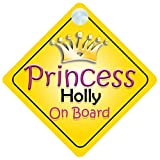 Quality Goods 002 Panneau pour voiture avec inscription «Princess Holly On Board»