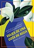 Viajes de una gota de agua: Tres obras de teatro para niños (Fábula de Literatura Infantil)