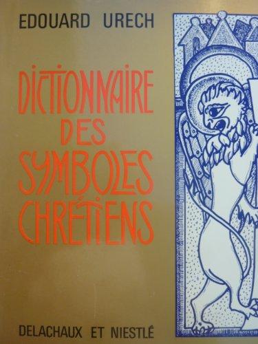 Dictionnaire des symboles chrtiens
