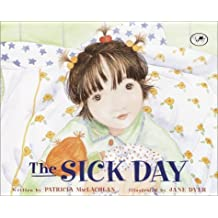 The Sick Day by Patricia Maclachlan (2003-02-11)