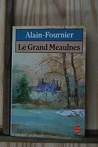 Le Grand Meaulnes par Fournier Alain