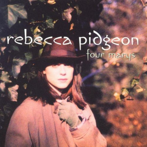 Rebecca Pidgeon - Four Marys