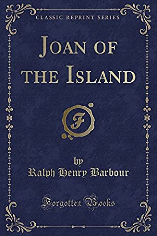Joan of the Island (Classic Reprint)