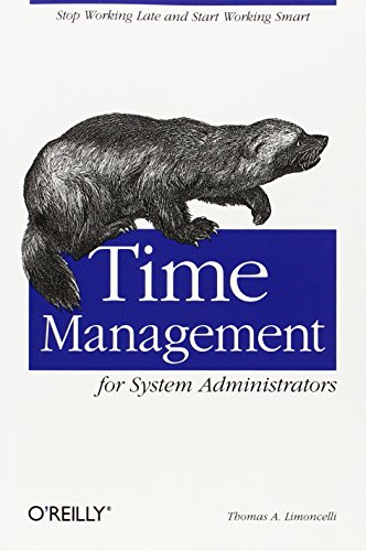 Time Management for System Administrators por Thomas A. Limoncelli