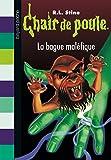 Bague maléfique (La) | Stine, Robert Lawrence. Auteur