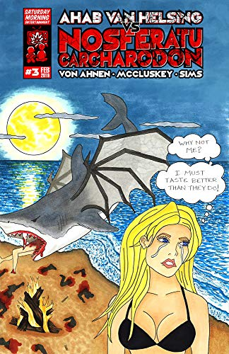 Ahab and the crew chase the vampire shark out into the sea but find something much worse!