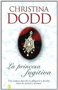 La Princesa Fugitiva par Christina Dodd