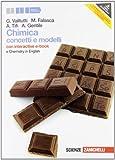 Chimica. Concetti e modelli. Con Chemistry in english. Con interactive e-book. Con espansione online. Per le Scuole superiori