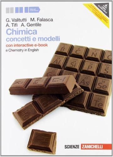 Chimica. Concetti e modelli. Con Chemistry in english. Con interactive e-book. Per le Scuole superiori. Con espansione online