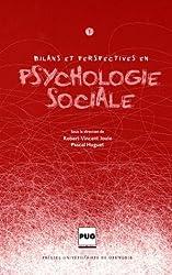 Bilans et perspectives en psychologie sociale : Tome 1
