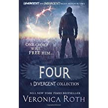 Four: A Divergent Collection by Veronica Roth (2015-08-27)